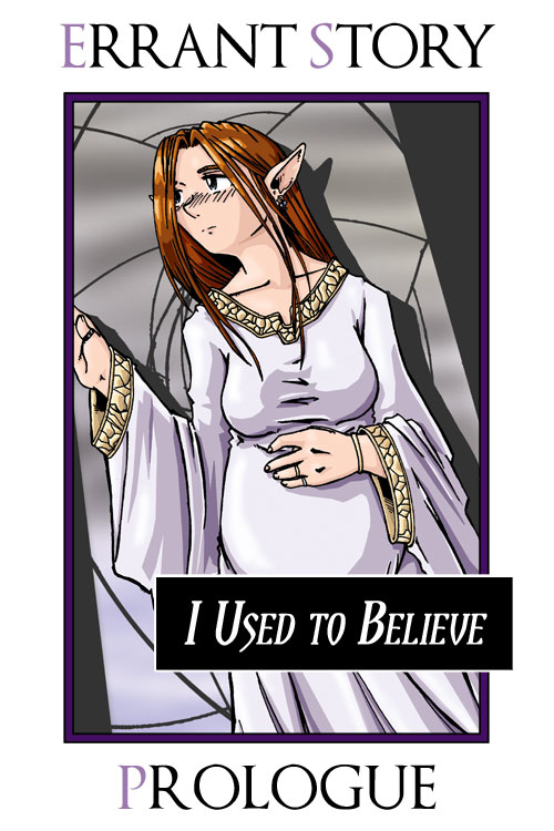 [CT] Prologue:  I used to believe…